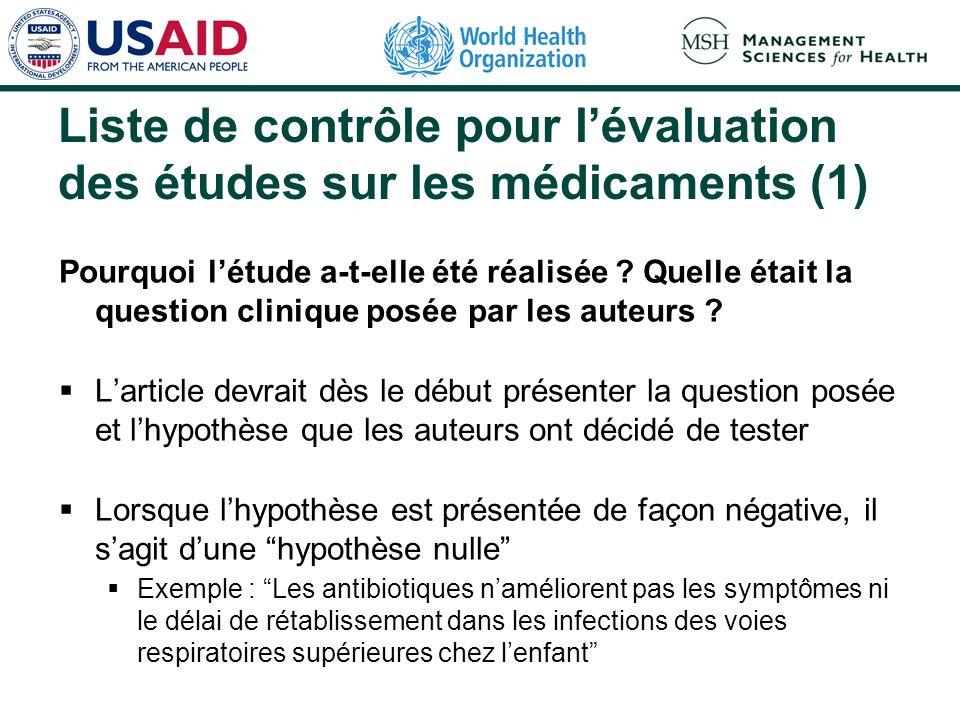 Evaluation dune étude clinique sur les médicaments Pourquoi létude a-t-elle été réalisée.