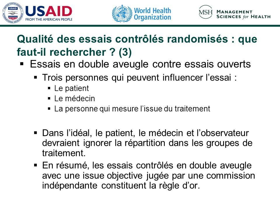 Qualité des essais contrôlés randomisés : que faut-il rechercher ? (2) Randomisation et masquage de laffectation Laffectation des patients selon le ha