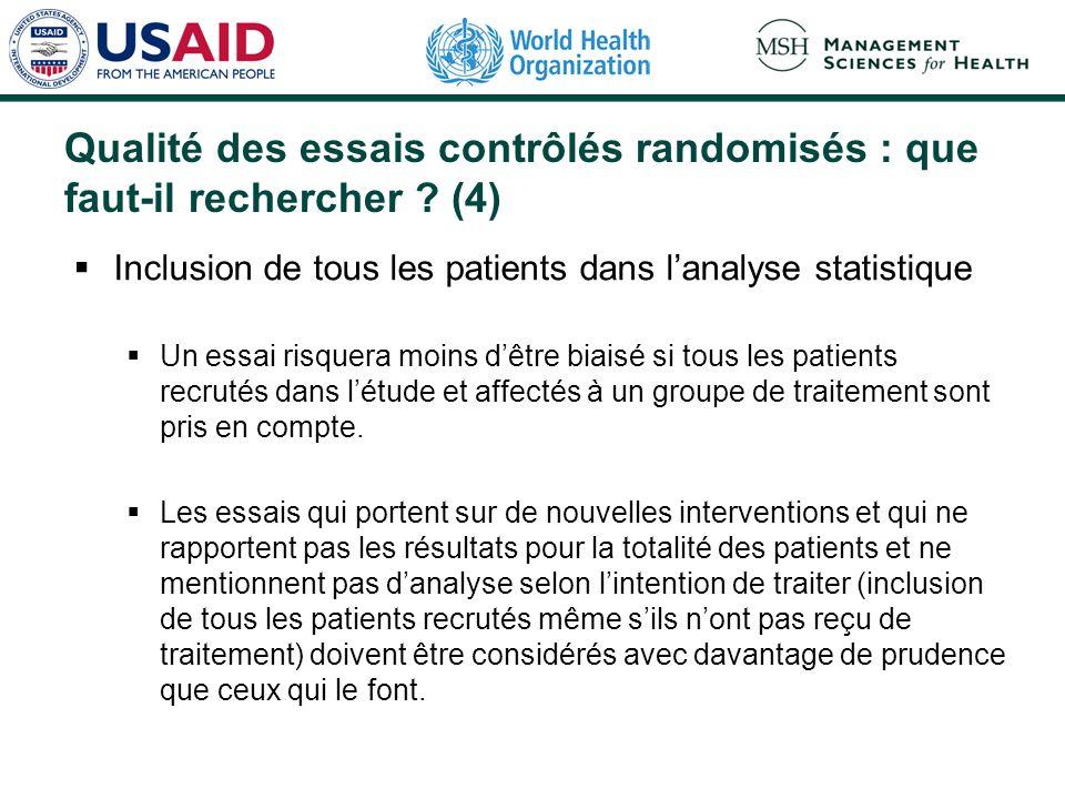 Qualité des essais contrôlés randomisés : que faut-il rechercher ? (3) Essais en double aveugle contre essais ouverts Trois personnes qui peuvent infl