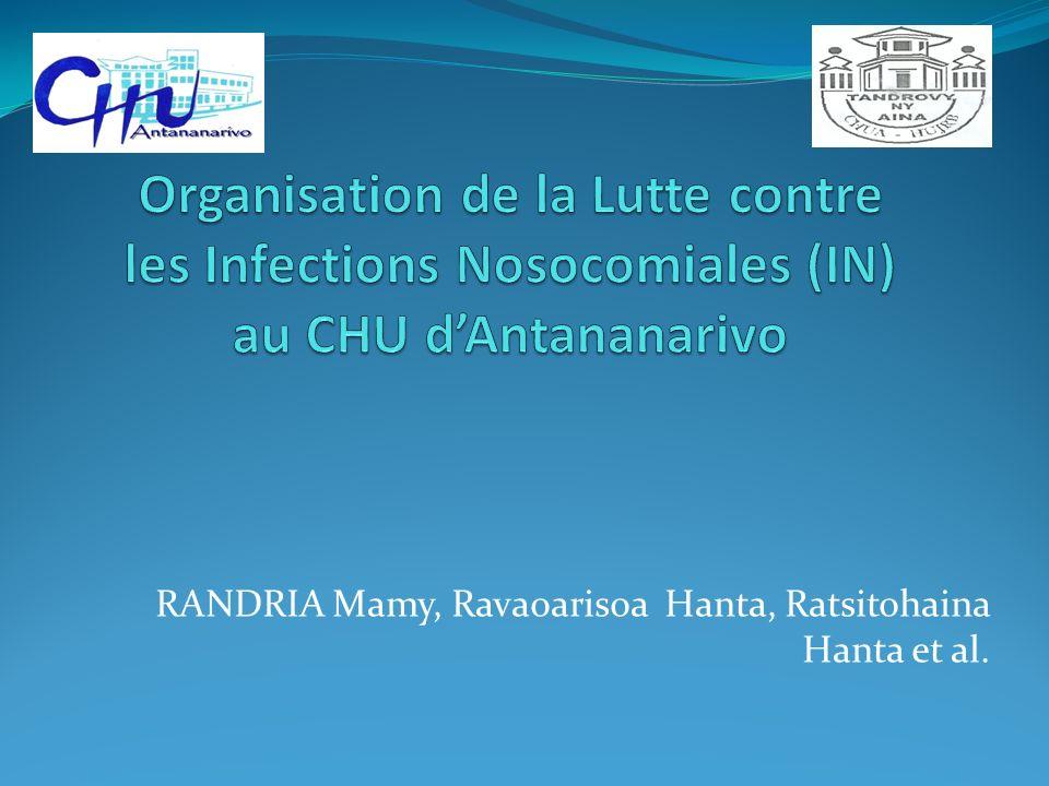 Organisation Missions du CLIN: Prévention des infections nosocomiales Surveillance des infections nosocomiales Définition dactions dinformation et de formation Evaluation périodique des actions de lutte contre les infections nosocomiales