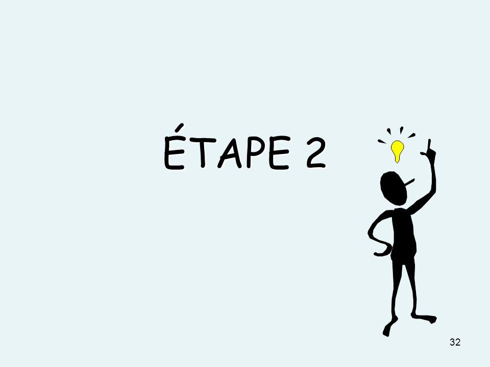 ÉTAPE 2 32