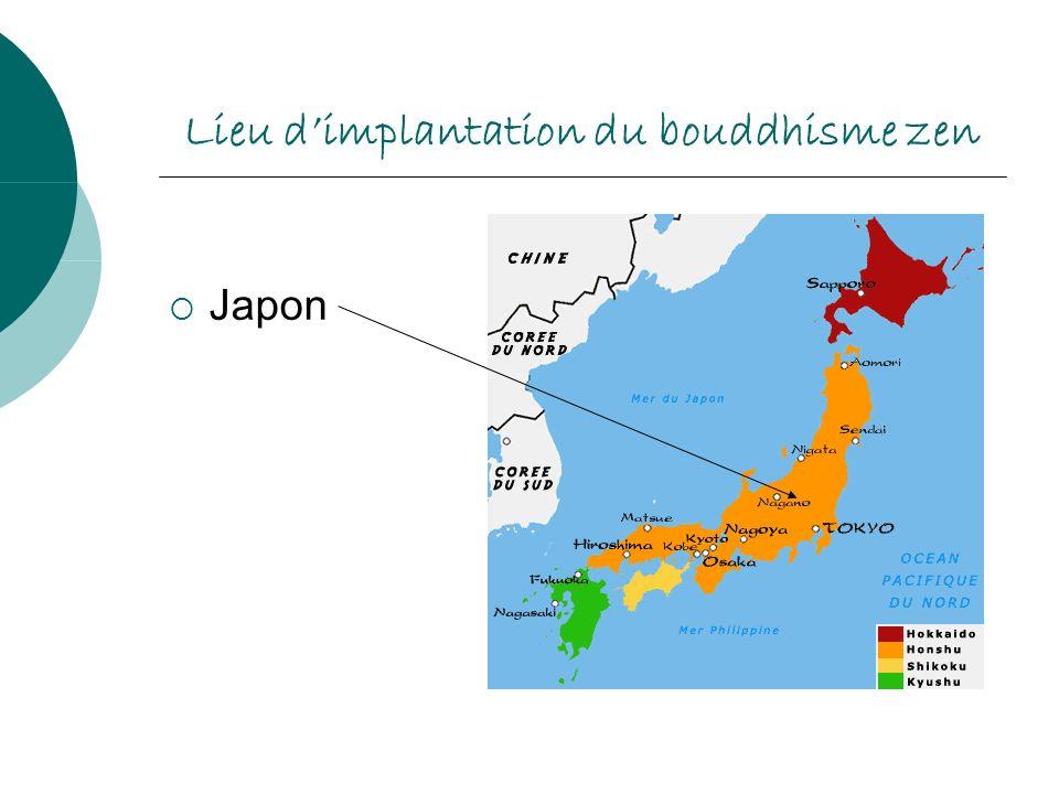 Lieu dimplantation du bouddhisme zen Japon