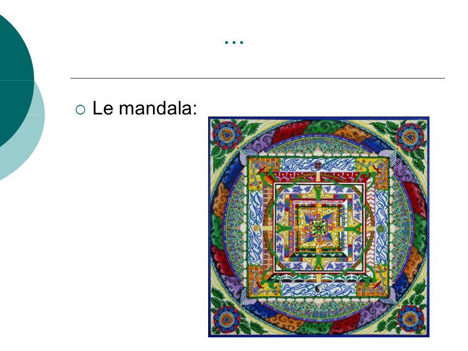… Le mandala: