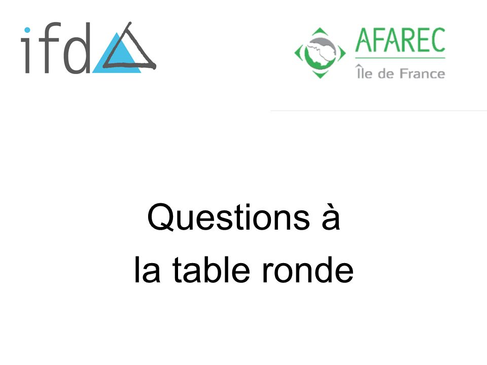 Questions à la table ronde