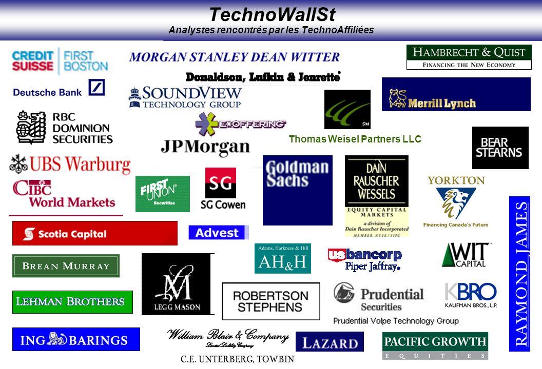 TechnoWallSt Analystes rencontrés par les TechnoAffiliées Thomas Weisel Partners LLC