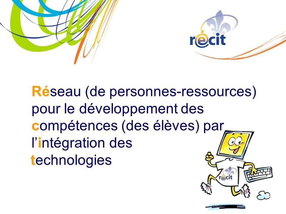 Réseau (de personnes-ressources) pour le développement des compétences (des élèves) par lintégration des technologies
