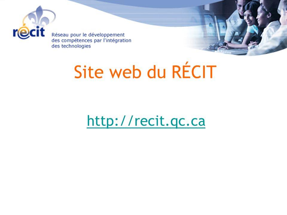 Site web du RÉCIT http://recit.qc.ca