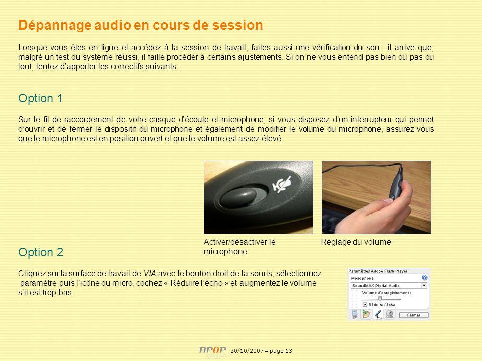 APOP13 Dépannage audio en cours de session Lorsque vous êtes en ligne et accédez à la session de travail, faites aussi une vérification du son : il ar
