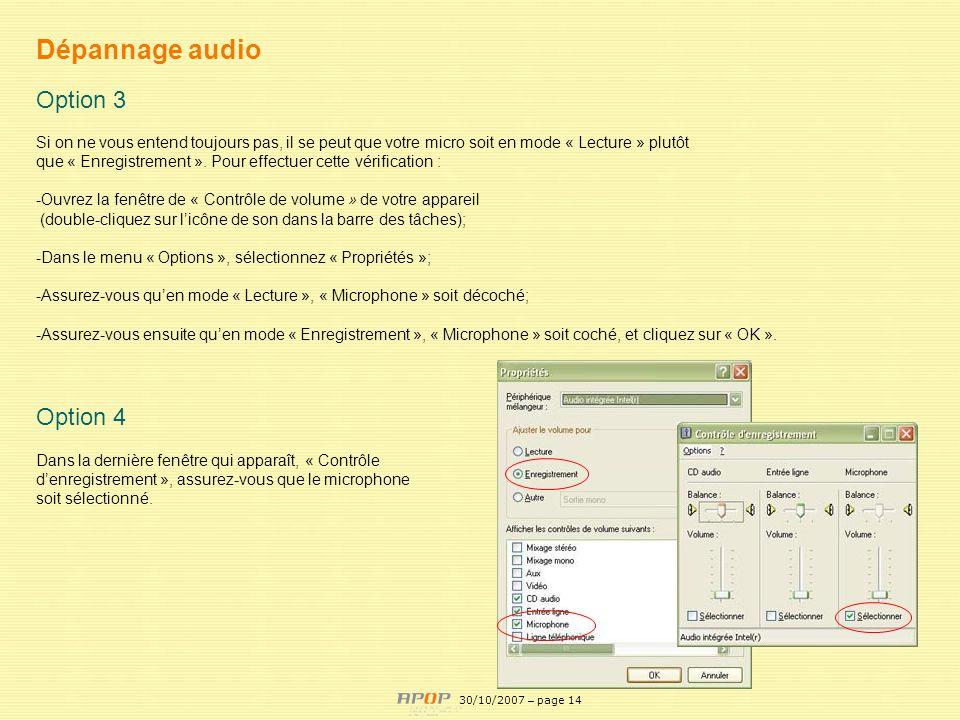 APOP14 Dépannage audio Option 3 Si on ne vous entend toujours pas, il se peut que votre micro soit en mode « Lecture » plutôt que « Enregistrement ».