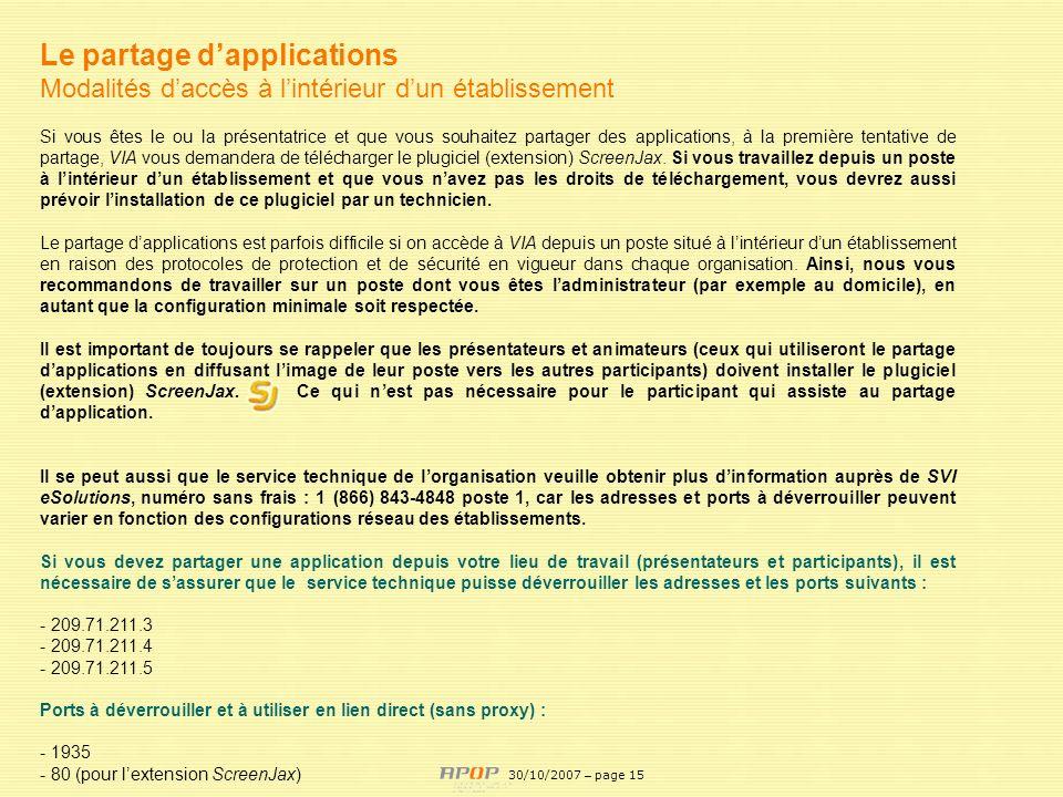 APOP15 Le partage dapplications Modalités daccès à lintérieur dun établissement Si vous êtes le ou la présentatrice et que vous souhaitez partager des