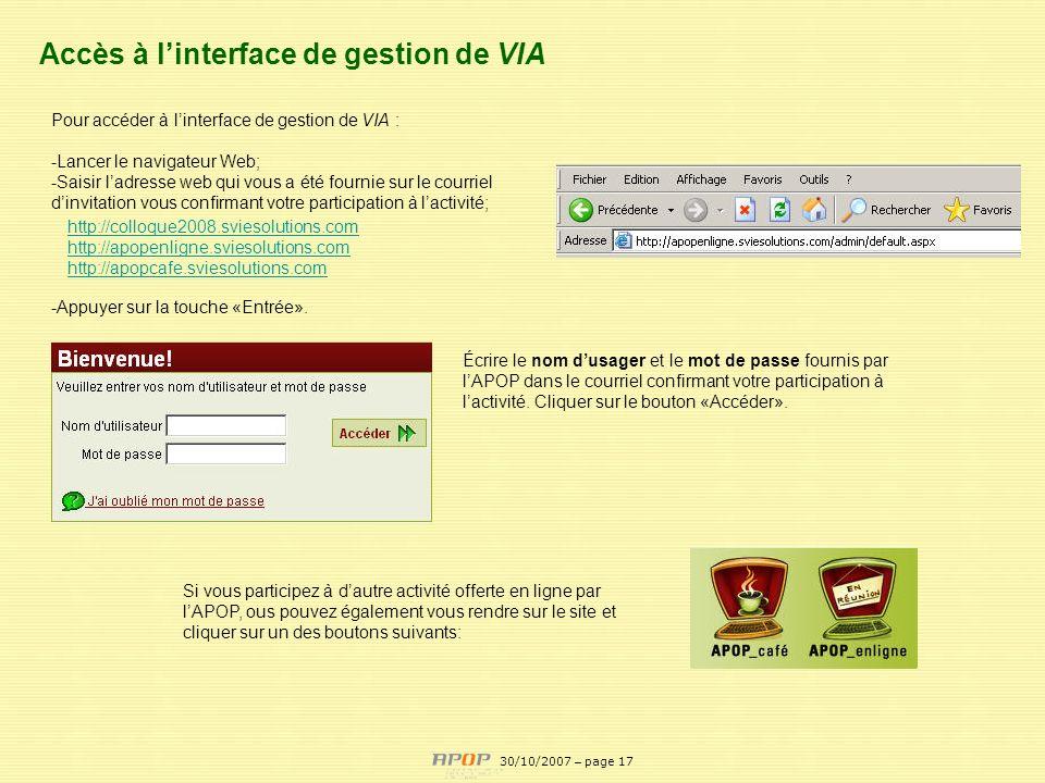 APOP17 http://colloque2008.sviesolutions.com http://apopenligne.sviesolutions.com http://apopcafe.sviesolutions.com Pour accéder à linterface de gesti
