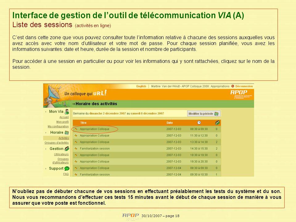 APOP18 Interface de gestion de loutil de télécommunication VIA (A) Liste des sessions (activités en ligne) Cest dans cette zone que vous pouvez consul