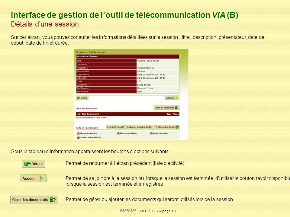 APOP19 Interface de gestion de loutil de télécommunication VIA (B) Détails dune session Sur cet écran, vous pouvez consulter les informations détaillé