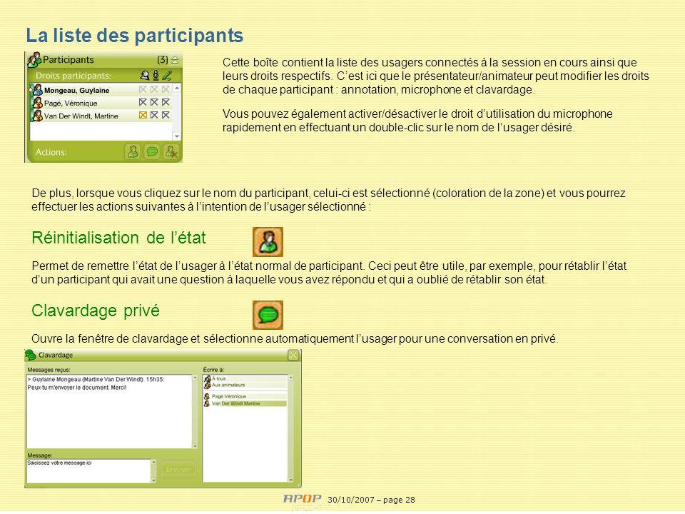 APOP28 La liste des participants De plus, lorsque vous cliquez sur le nom du participant, celui-ci est sélectionné (coloration de la zone) et vous pou