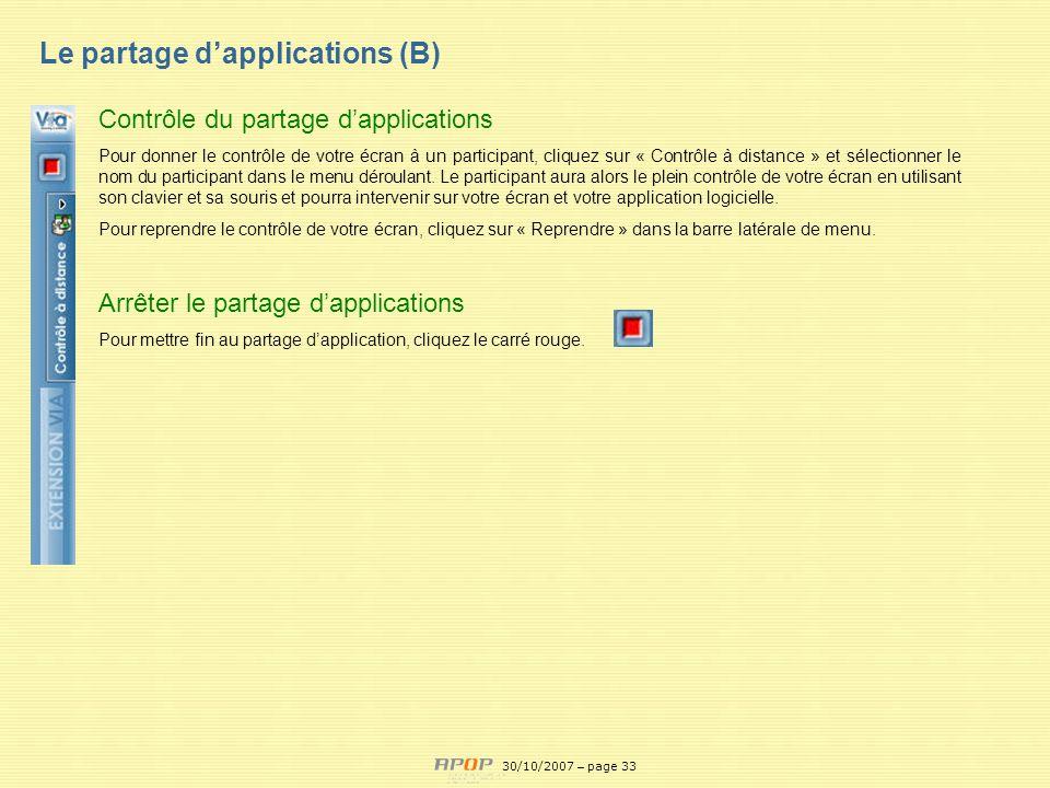 APOP33 Le partage dapplications (B) 30/10/2007 – page 33 Contrôle du partage dapplications Pour donner le contrôle de votre écran à un participant, cl