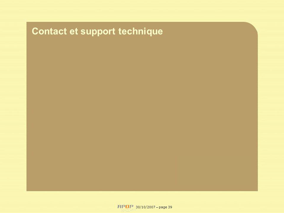 APOP39 Contact et support technique 30/10/2007 – page 39