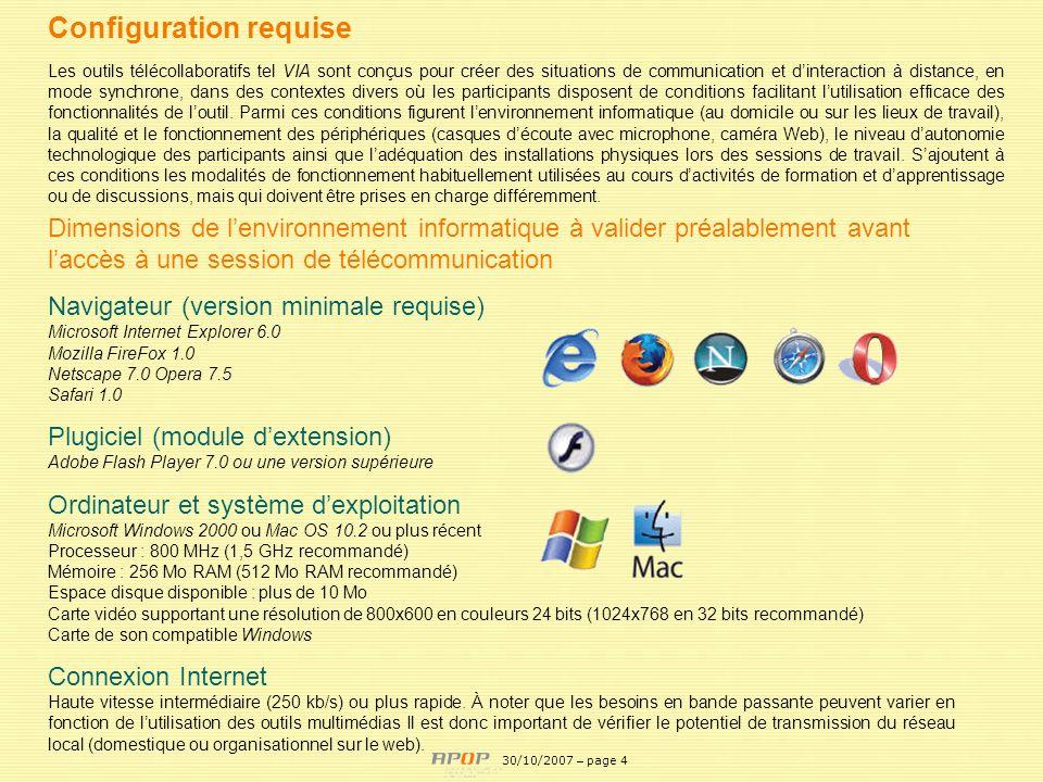 APOP4 Configuration requise Les outils télécollaboratifs tel VIA sont conçus pour créer des situations de communication et dinteraction à distance, en