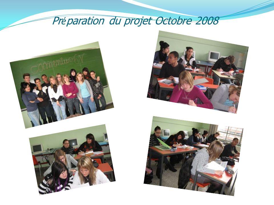 Pr é paration du projet Octobre 2008