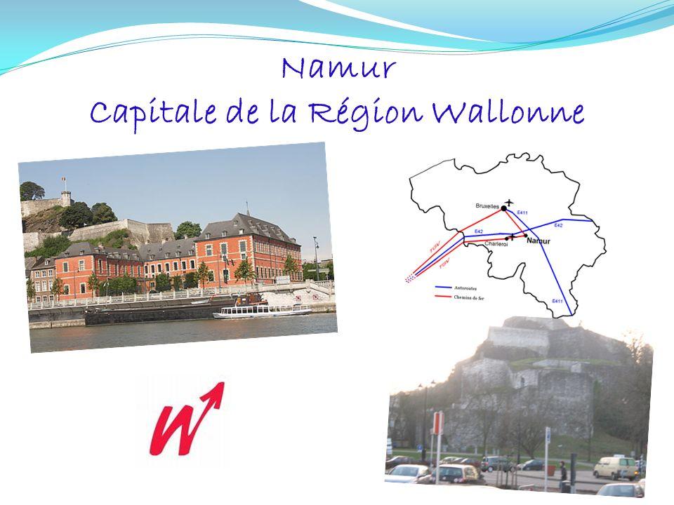 Namur Capitale de la Région Wallonne
