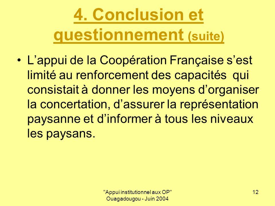 Appui institutionnel aux OP Ouagadougou - Juin 2004 12 4.