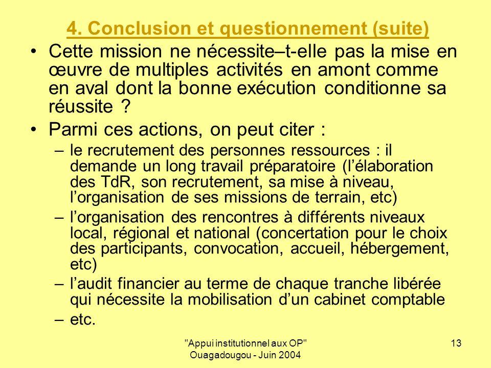 Appui institutionnel aux OP Ouagadougou - Juin 2004 13 4.