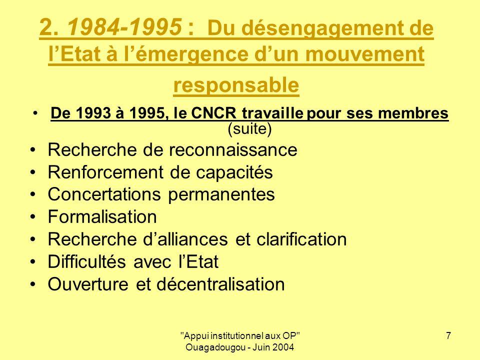 Appui institutionnel aux OP Ouagadougou - Juin 2004 8 3.
