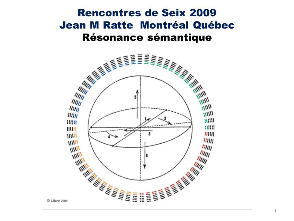 Rencontres de Seix 2009 Jean M Ratte Montréal Québec Résonance sémantique 1