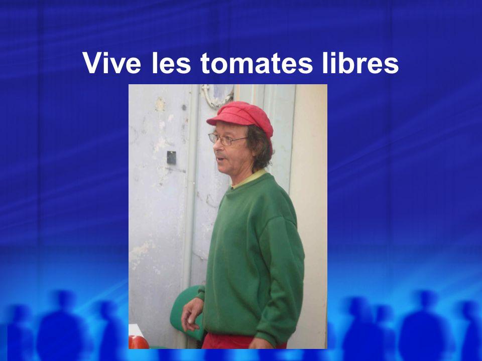 Vive les tomates libres