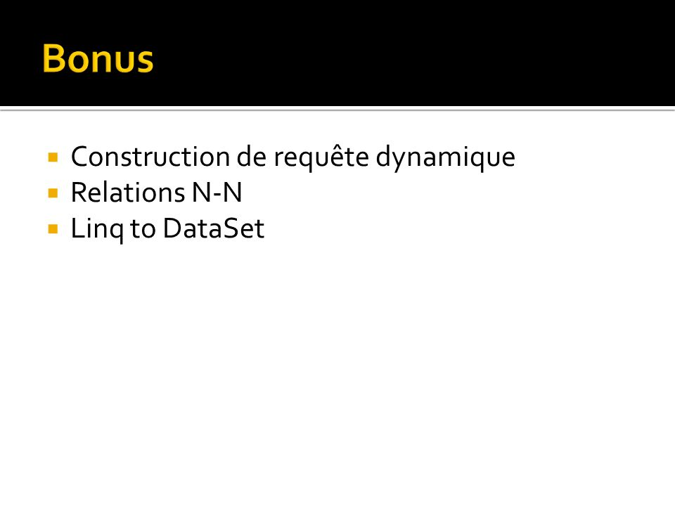 Construction de requête dynamique Relations N-N Linq to DataSet