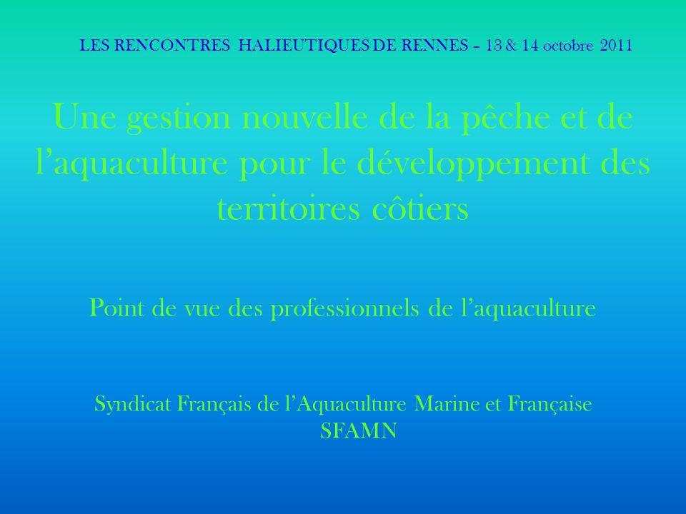 Contexte économique LES RENCONTRES HALIEUTIQUES DE RENNES – 13 & 14 octobre 2011