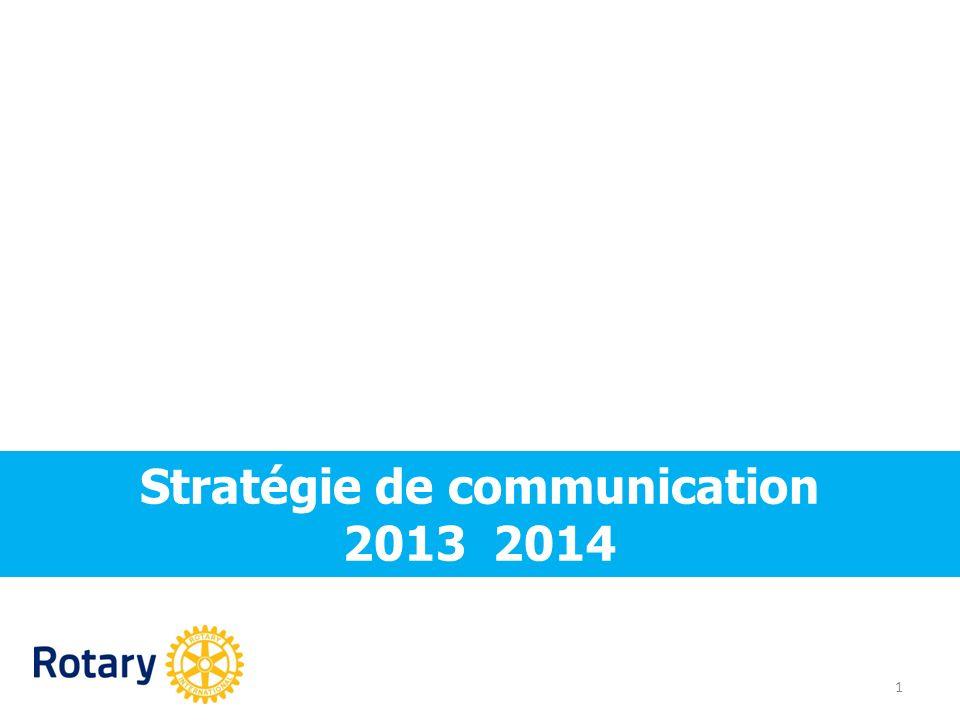 Stratégie de communication 2013 2014 1