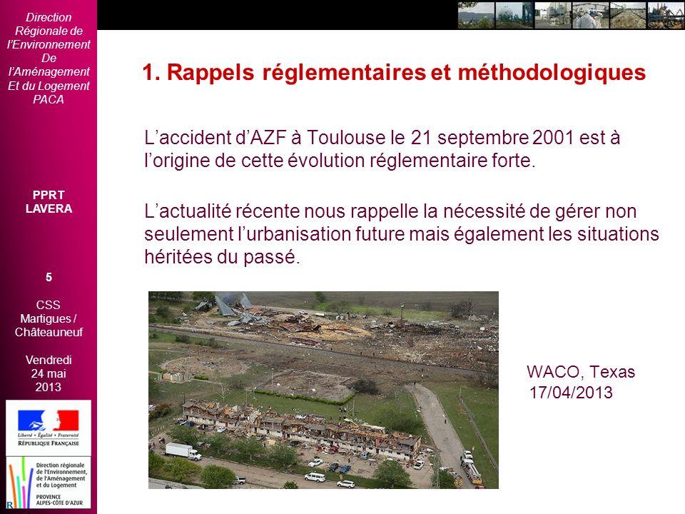 Direction Régionale de lEnvironnement De lAménagement Et du Logement PACA PPRT LAVERA 5 CSS Martigues / Châteauneuf Vendredi 24 mai 2013 2èmes Rencont