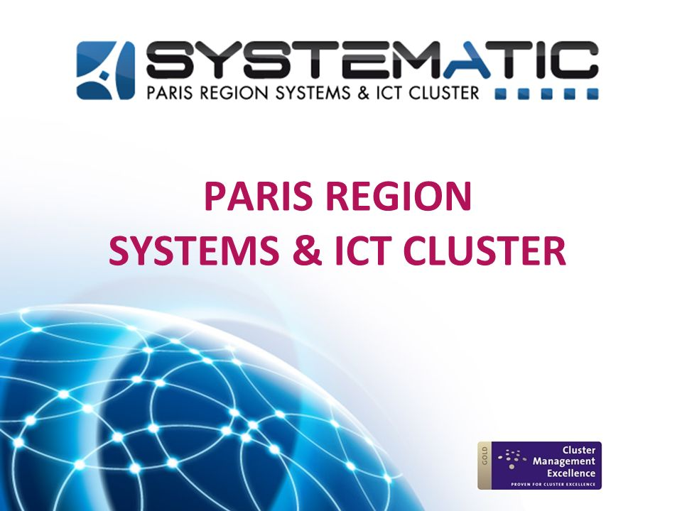 Le Pôle de compétitivité Systematic Paris-Region S outenir les PME innovantes de croissance