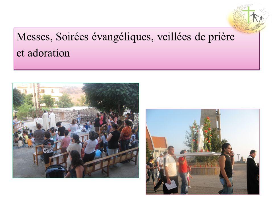 Messes, Soirées évangéliques, veillées de prière et adoration Messes, Soirées évangéliques, veillées de prière et adoration