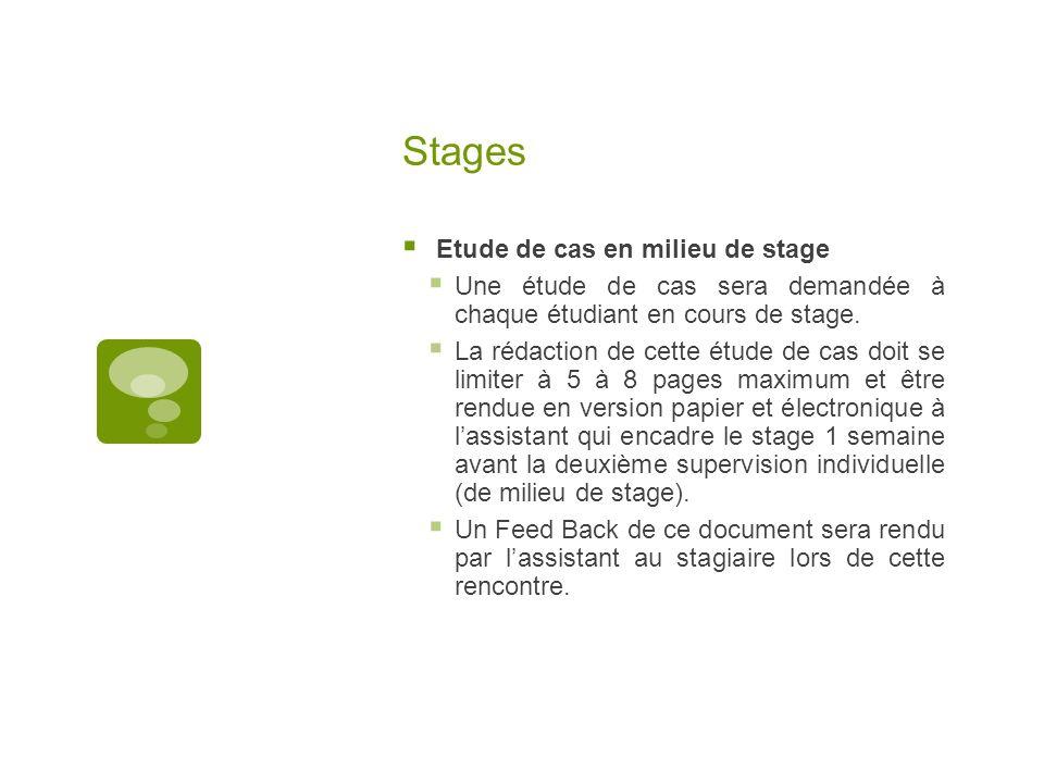 Stages Etude de cas en milieu de stage Une étude de cas sera demandée à chaque étudiant en cours de stage. La rédaction de cette étude de cas doit se