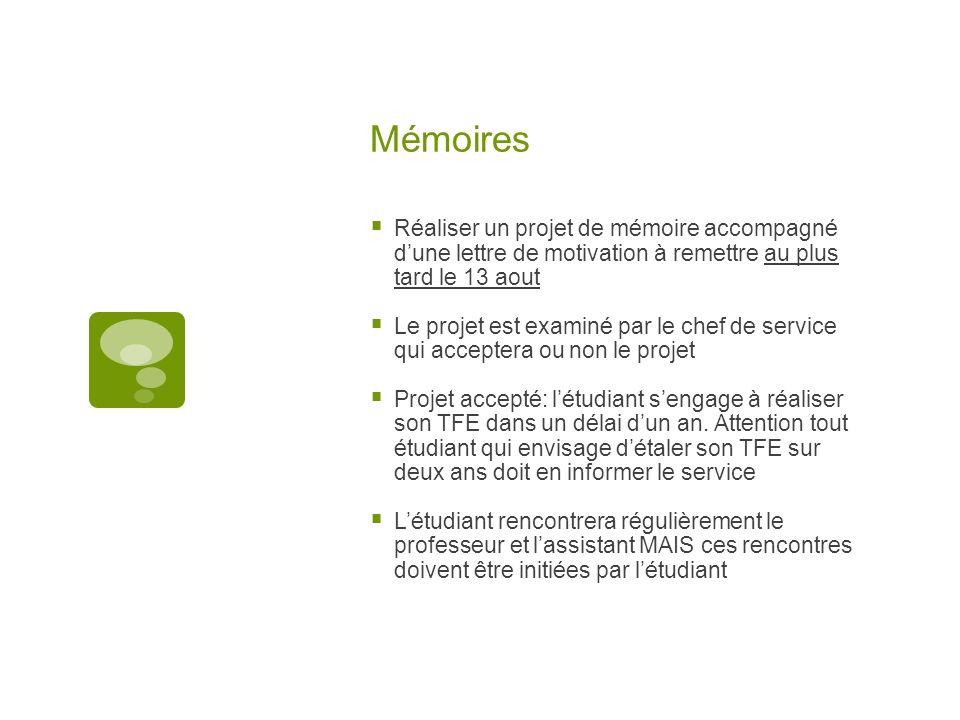Mémoires Réaliser un projet de mémoire accompagné dune lettre de motivation à remettre au plus tard le 13 aout Le projet est examiné par le chef de se