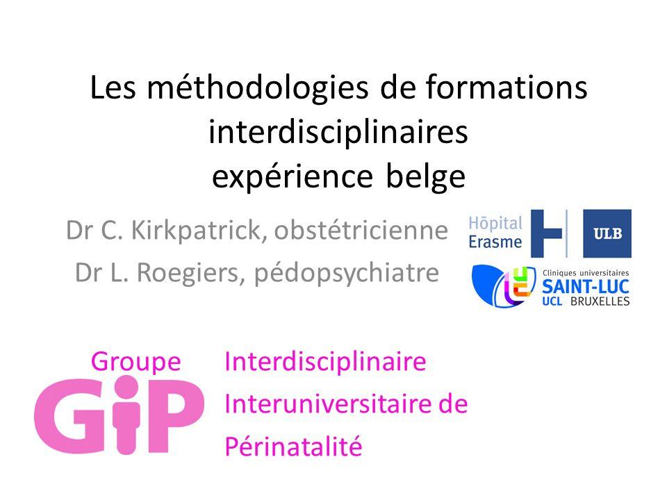 Les méthodologies de formations interdisciplinaires expérience belge Dr C.