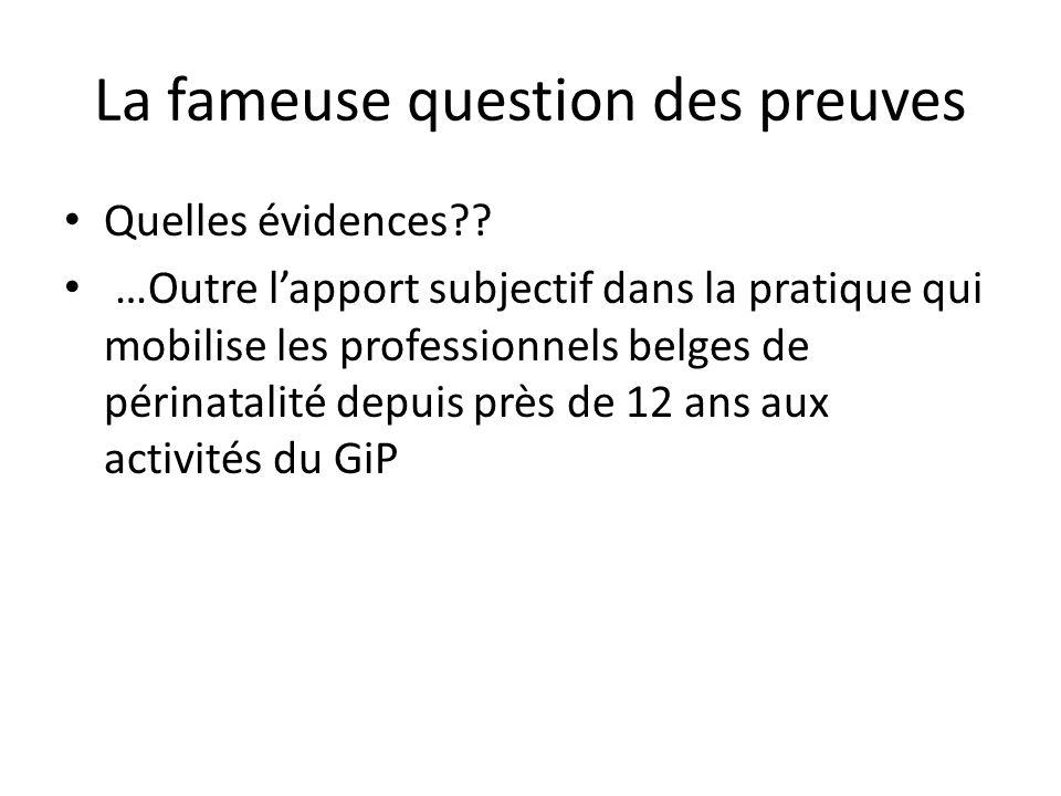 La fameuse question des preuves Quelles évidences .