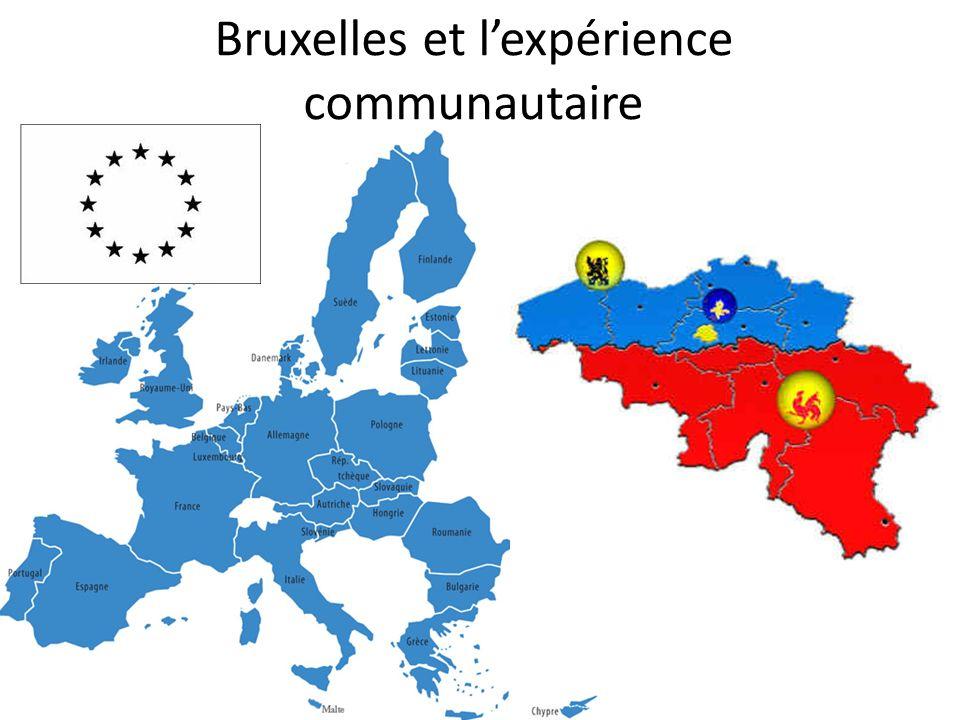 Bruxelles et lexpérience communautaire
