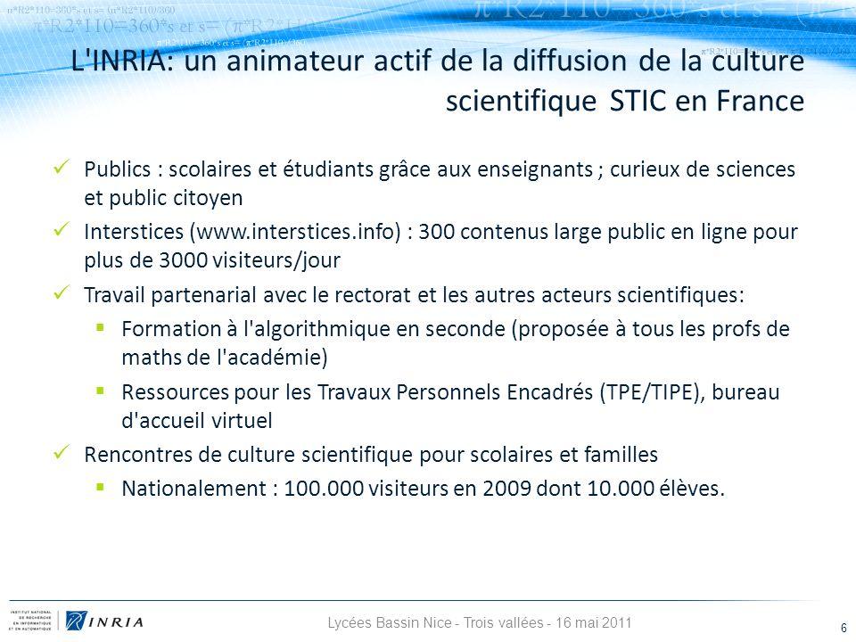 6 Publics : scolaires et étudiants grâce aux enseignants ; curieux de sciences et public citoyen Interstices (www.interstices.info) : 300 contenus lar
