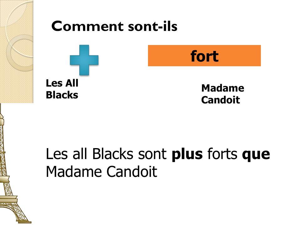 Comment sont-ils fort / forte Les All Blacks Madame Candoit
