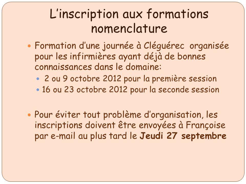 Linscription aux formations nomenclature Formation dune journée à Cléguérec organisée pour les infirmières ayant déjà de bonnes connaissances dans le