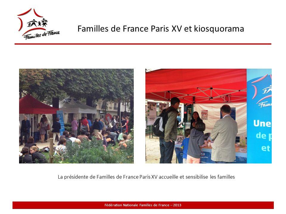 Familles de France Paris XV et kiosquorama Fédération Nationale Familles de France – 2013 Ballades et pauses ponctuent cette journée découverte du développement durable
