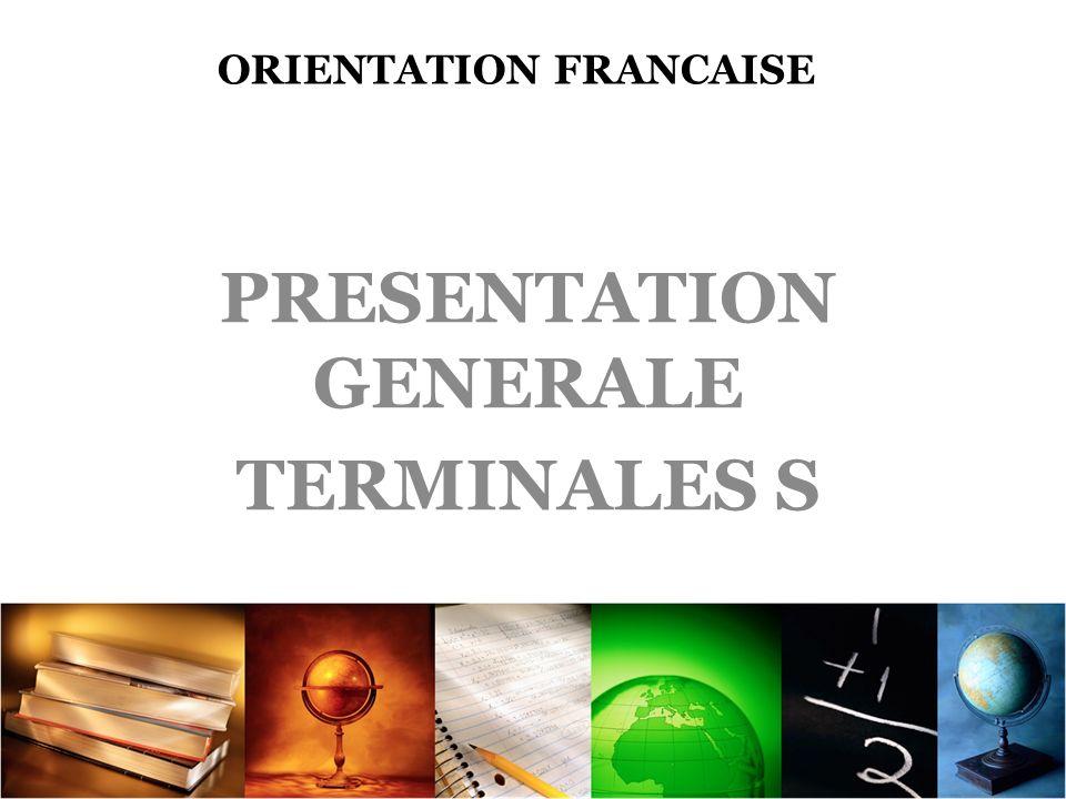 ORIENTATION FRANCAISE PRESENTATION GENERALE TERMINALES S