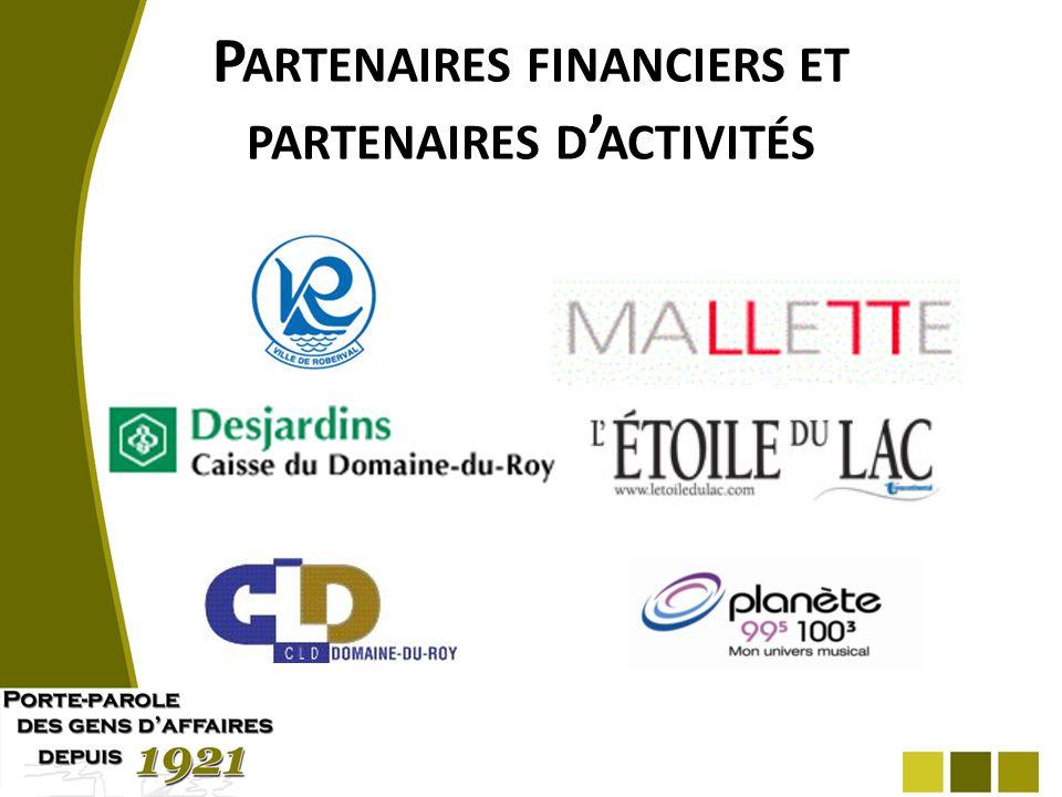 P ARTENAIRES FINANCIERS ET PARTENAIRES D ACTIVITÉS