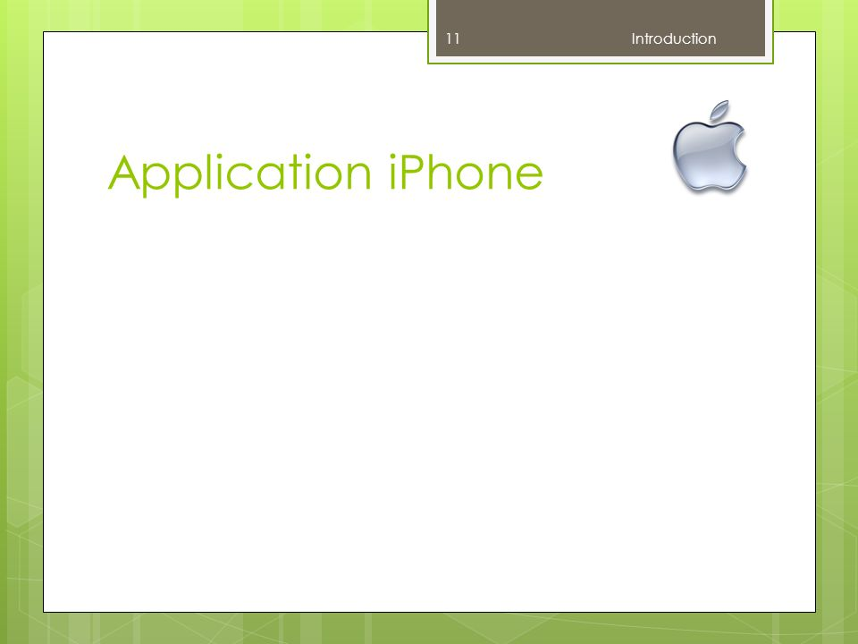 Application iPhone 11 Introduction