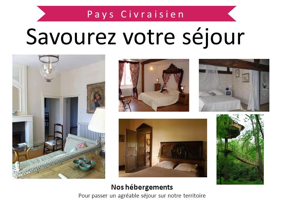 Pays Civraisien Savourez votre séjour Nos hébergements Pour passer un agréable séjour sur notre territoire