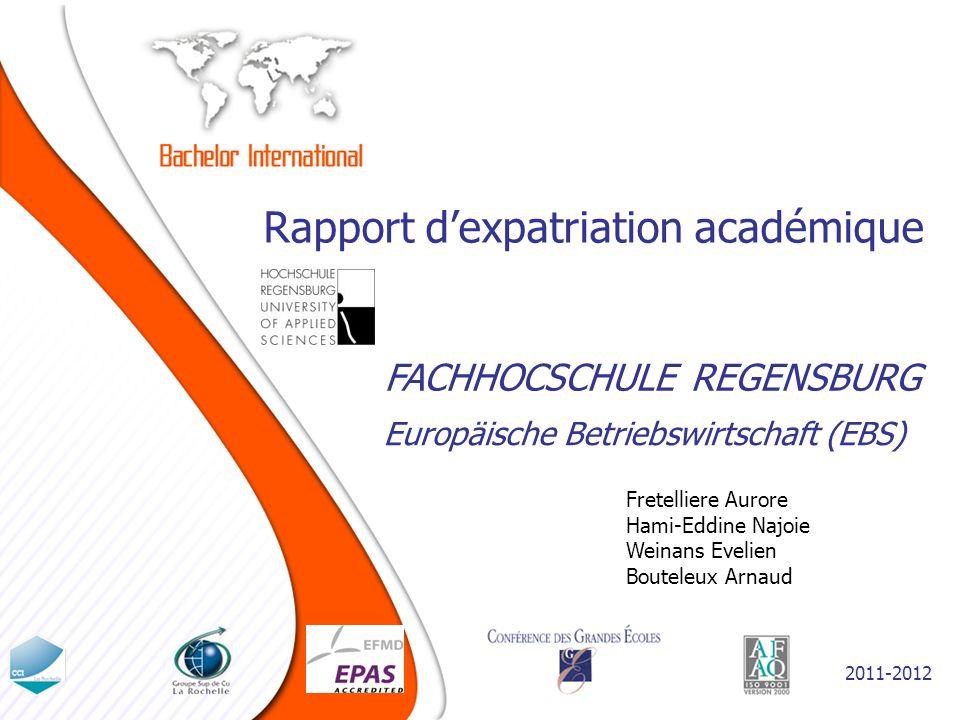 Présentation de linstitution daccueil LA FACHHOCHSCHULE REGENSBURG