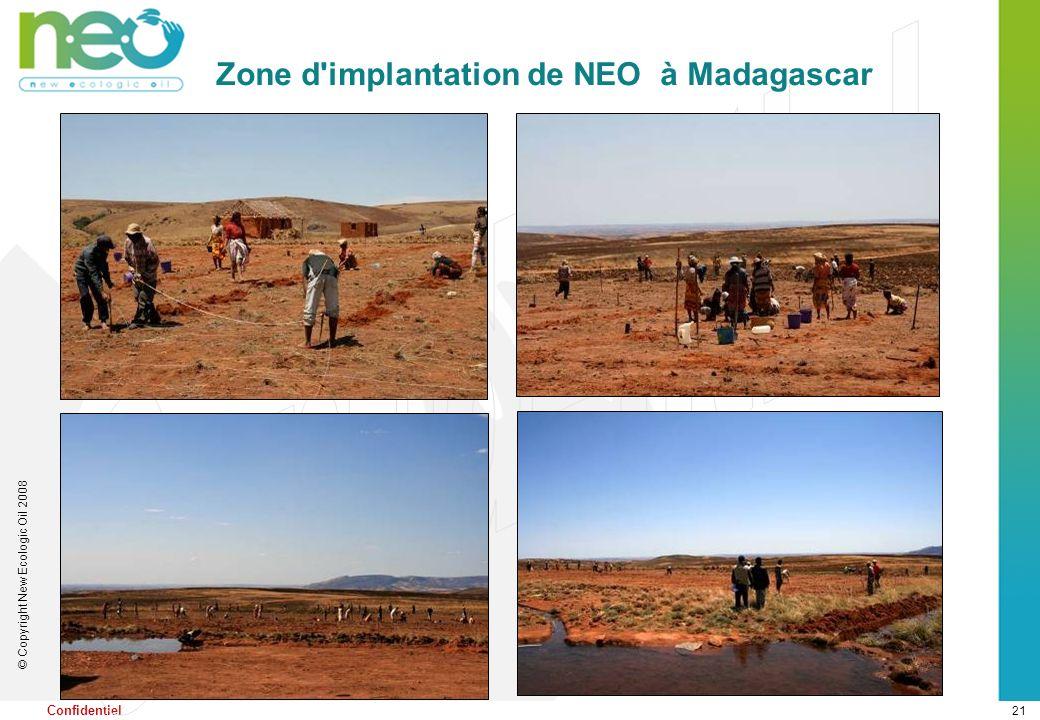 21 © Copyright New Ecologic Oil 2008 Confidentiel Zone d'implantation de NEO à Madagascar