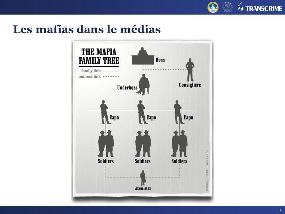 3 Les mafias dans le médias
